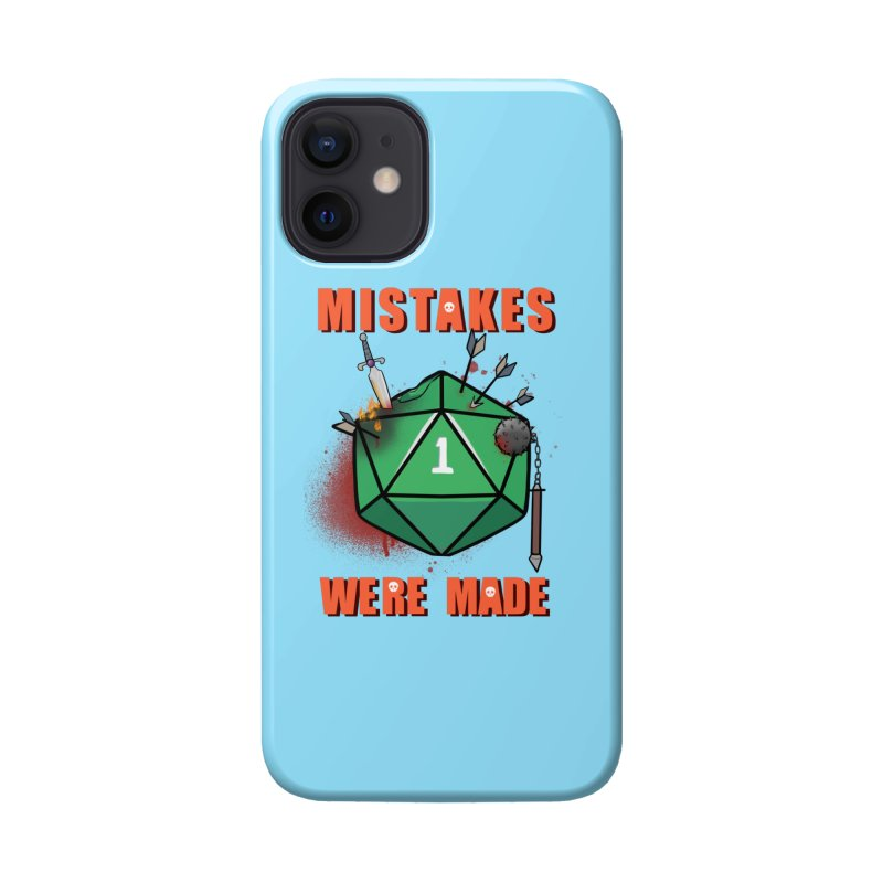 Mistakes were made Accessories Phone Case by AnimeGravy