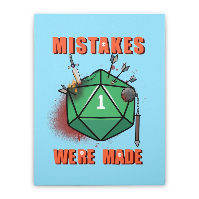 Mistakes were made Home Stretched Canvas by AnimeGravy
