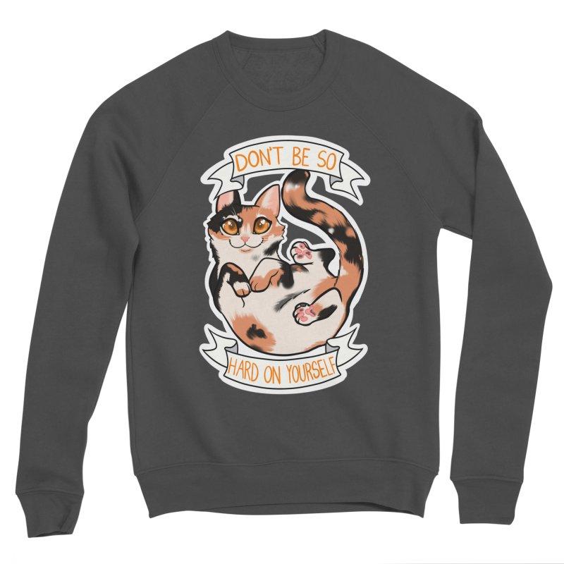 Don't be so hard on yourself Men's Sponge Fleece Sweatshirt by AnimeGravy