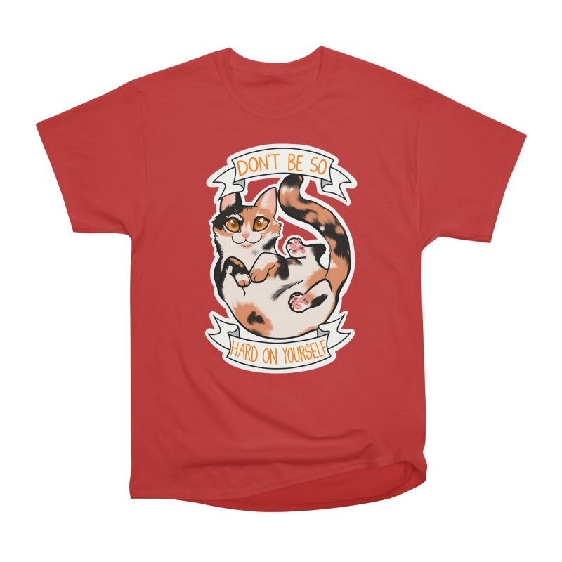 Don't be so hard on yourself Women's Heavyweight Unisex T-Shirt by AnimeGravy