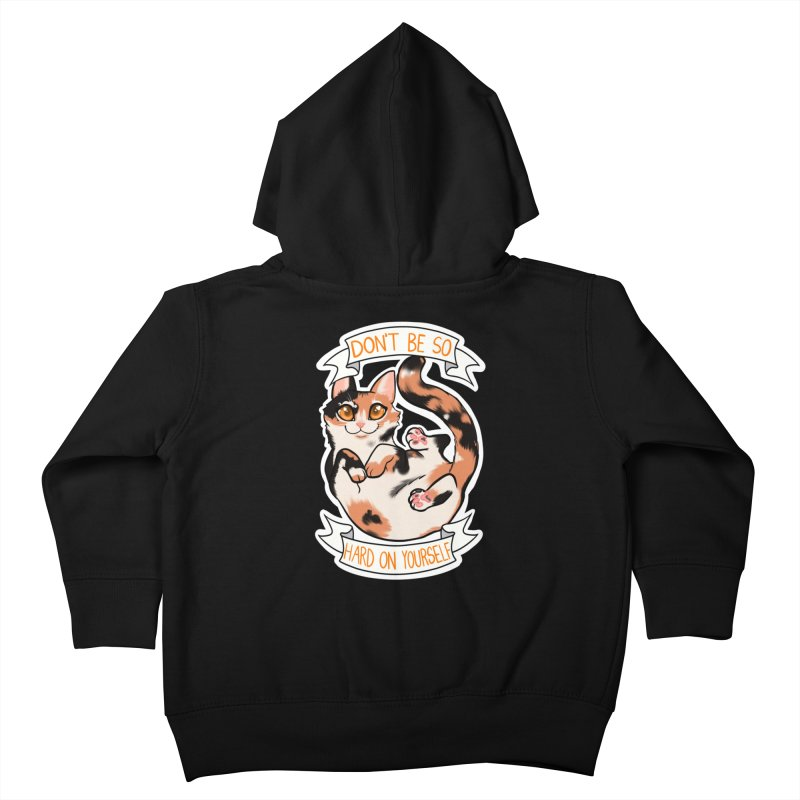 Don't be so hard on yourself Kids Toddler Zip-Up Hoody by AnimeGravy