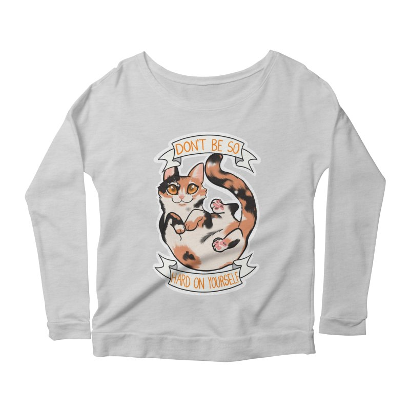 Don't be so hard on yourself Women's Scoop Neck Longsleeve T-Shirt by AnimeGravy