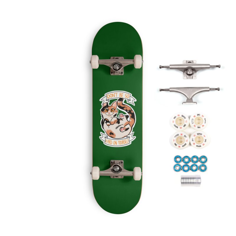 Don't be so hard on yourself Accessories Complete - Premium Skateboard by AnimeGravy