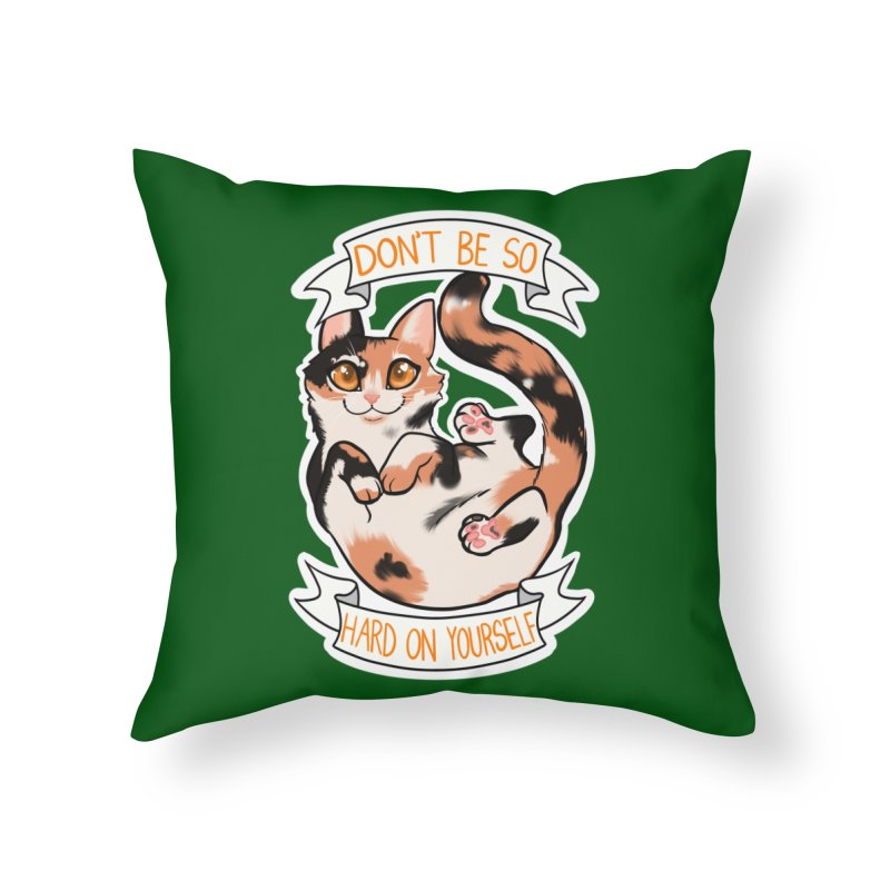 Don't be so hard on yourself Home Throw Pillow by AnimeGravy