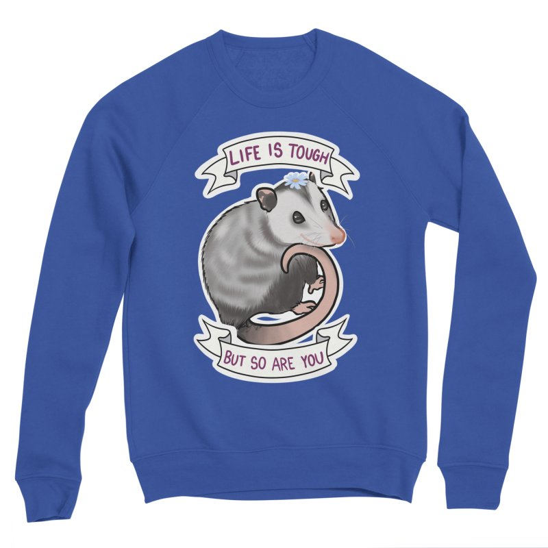Youre tougher than you think Men's Sweatshirt by AnimeGravy