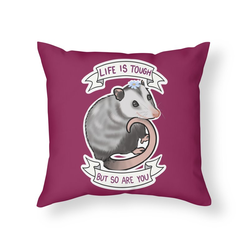 Youre tougher than you think Home Throw Pillow by AnimeGravy