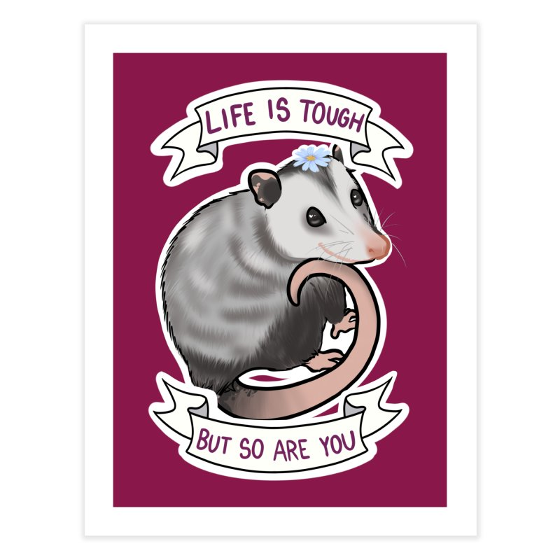 Youre tougher than you think Home Fine Art Print by AnimeGravy