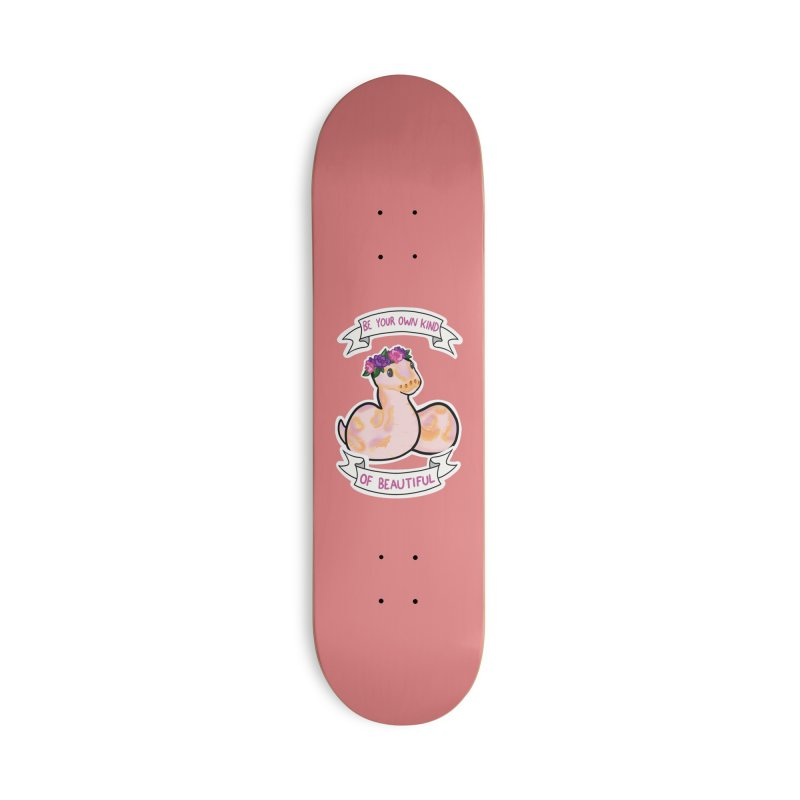 Be your own kind of beautiful Accessories Deck Only Skateboard by AnimeGravy