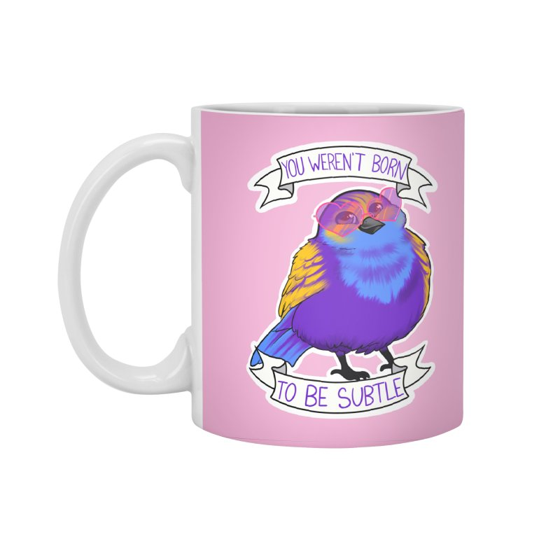 You weren't  born to be subtle Accessories Mug by AnimeGravy