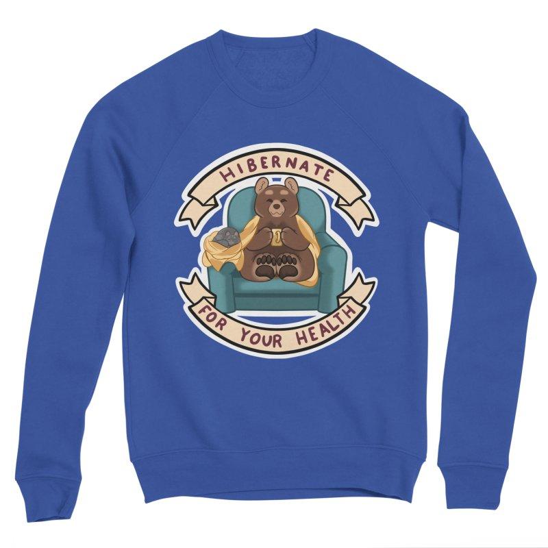 Hibernate for your health Men's Sweatshirt by AnimeGravy