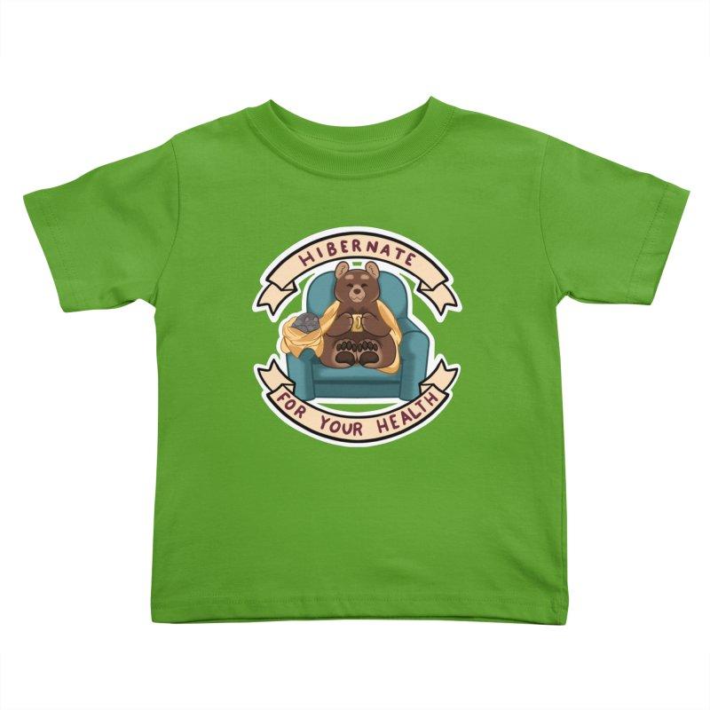 Hibernate for your health Kids Toddler T-Shirt by AnimeGravy