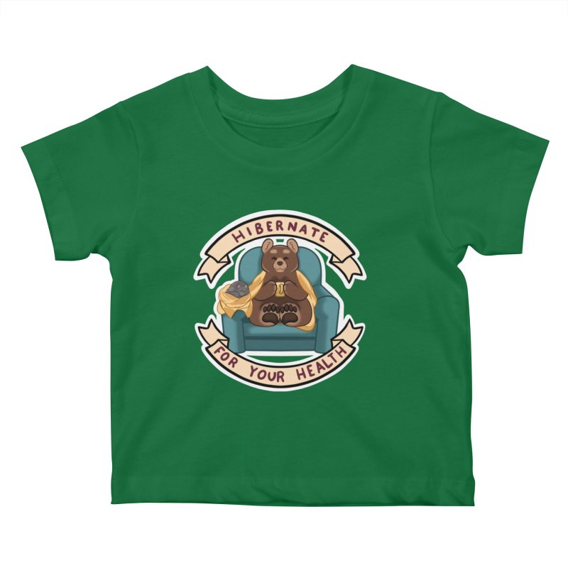 Hibernate for your health Kids Baby T-Shirt by AnimeGravy