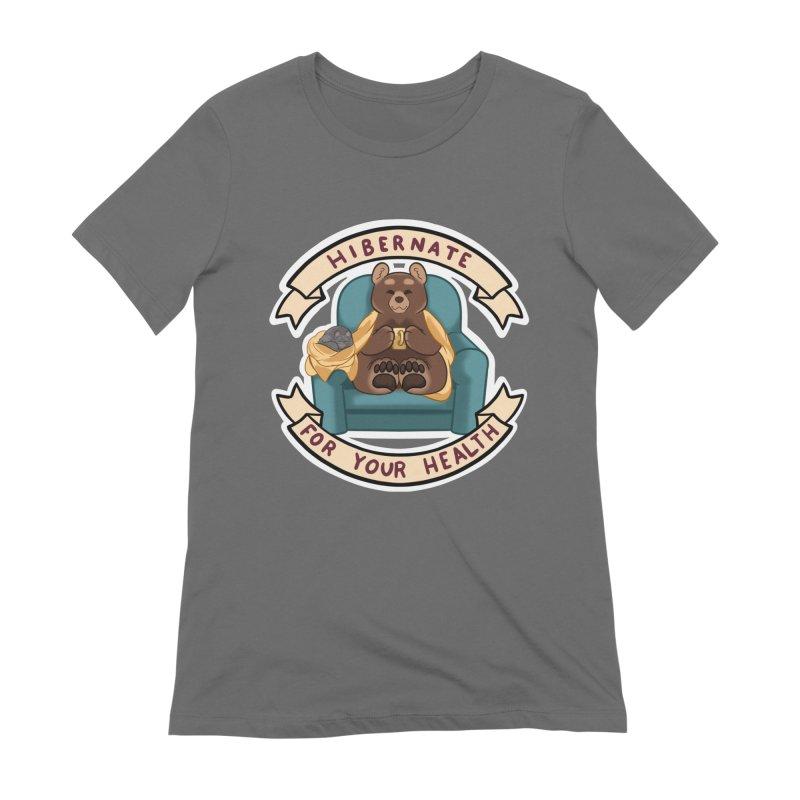 Hibernate for your health Women's T-Shirt by AnimeGravy