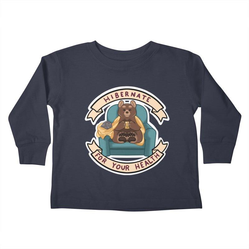 Hibernate for your health Kids Toddler Longsleeve T-Shirt by AnimeGravy