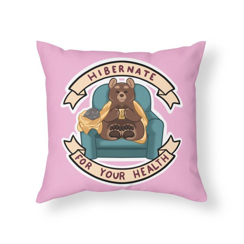 Hibernate for your health Home Throw Pillow by AnimeGravy