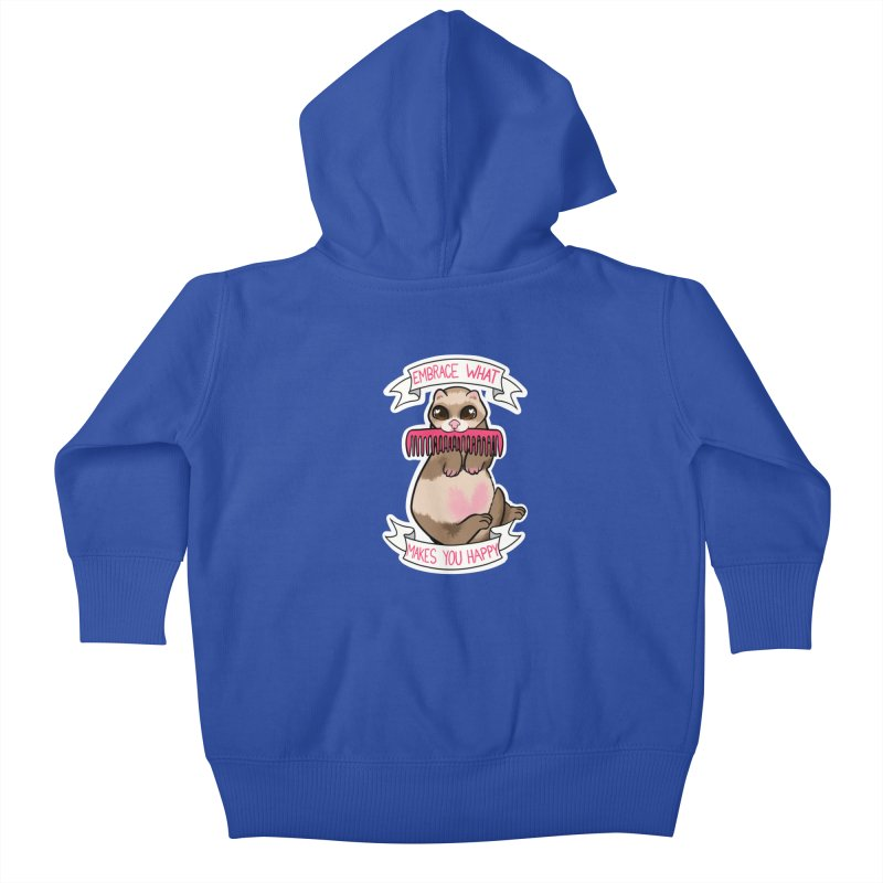 Embrace what makes you happy ferret Kids Baby Zip-Up Hoody by AnimeGravy