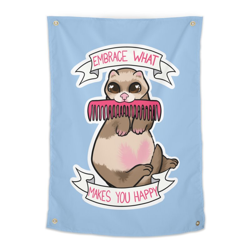 Embrace what makes you happy ferret Home Tapestry by AnimeGravy
