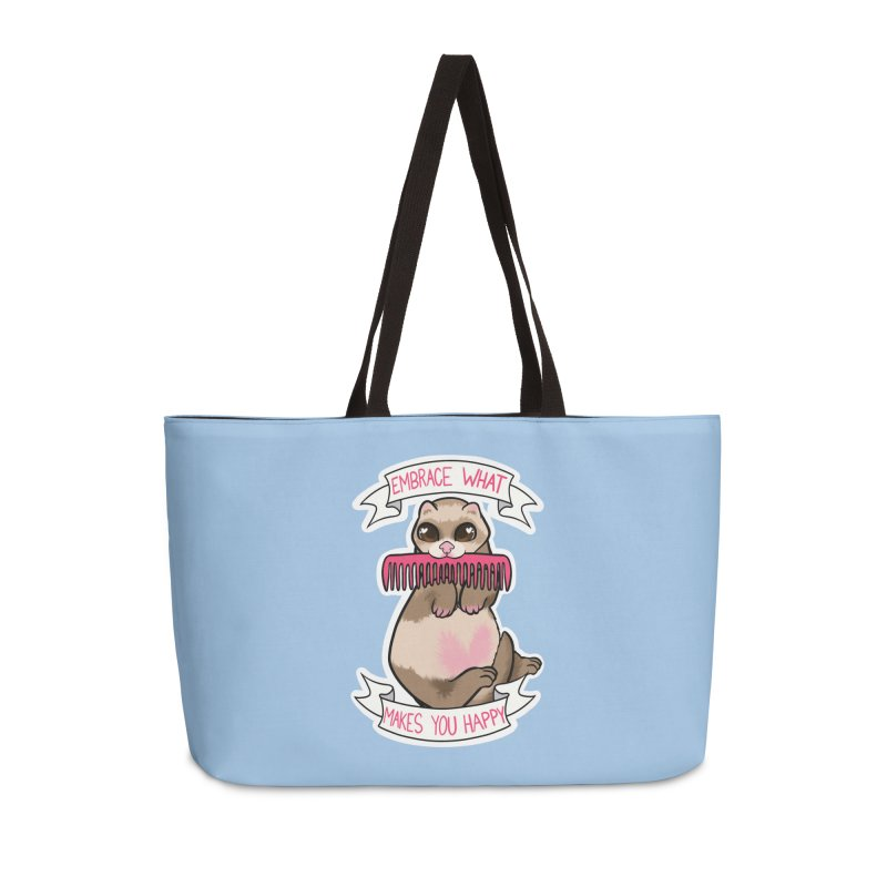 Embrace what makes you happy ferret Accessories Bag by AnimeGravy