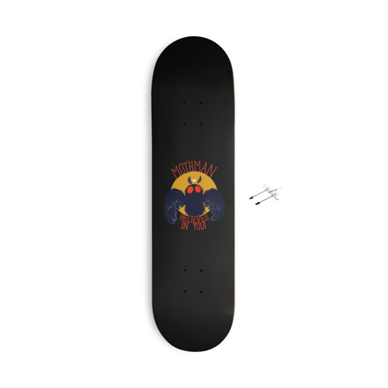 Mothman believes in you Accessories With Hanging Hardware Skateboard by AnimeGravy