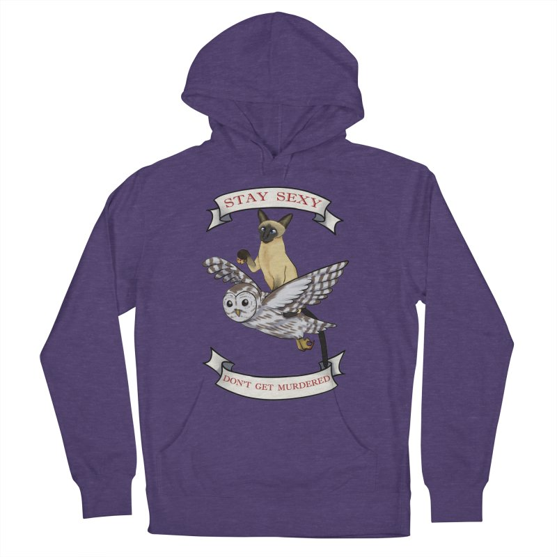 Stay Sexy Don't Get Murdered in Men's French Terry Pullover Hoody Heather Purple by Animegravy's Artist Shop