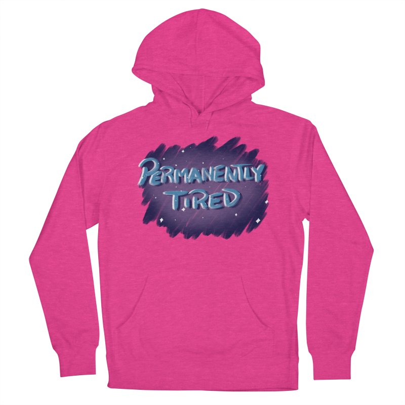 Permanently Tired Women's French Terry Pullover Hoody by Animegravy's Artist Shop