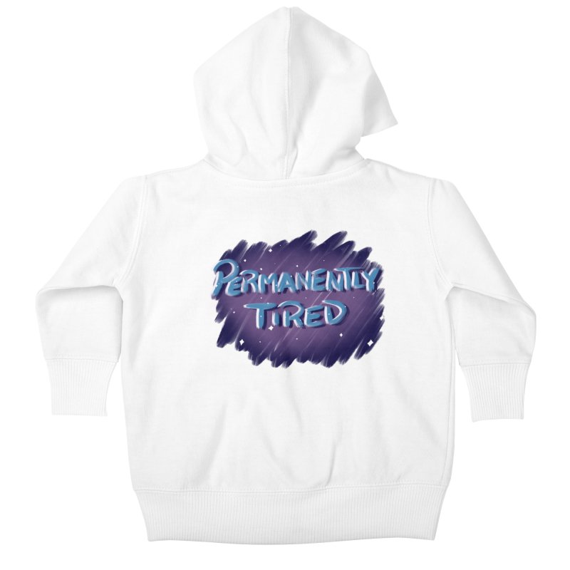 Permanently Tired Kids Baby Zip-Up Hoody by Animegravy's Artist Shop