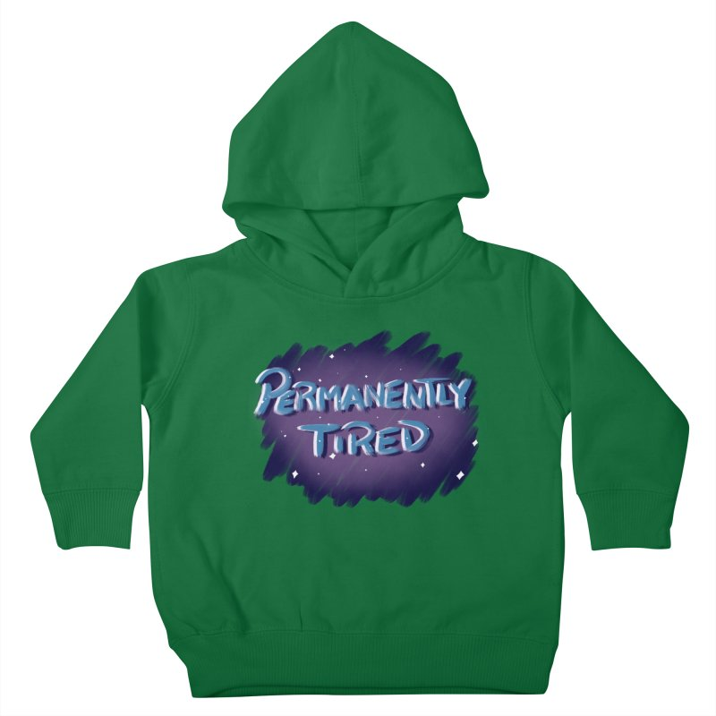 Permanently Tired Kids Toddler Pullover Hoody by Animegravy's Artist Shop
