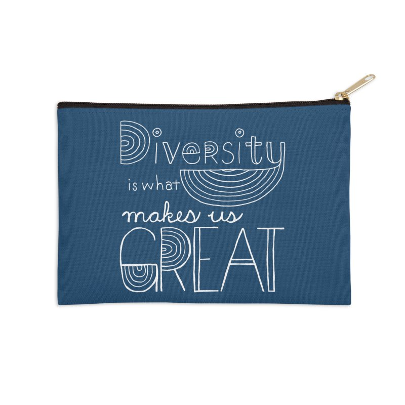 Diversity Makes Us Great - White Accessories Zip Pouch by April Marie Mai's Shop