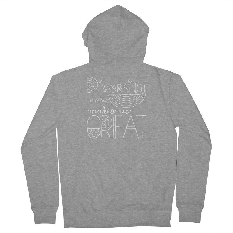 Diversity Makes Us Great - White Men's French Terry Zip-Up Hoody by April Marie Mai's Shop