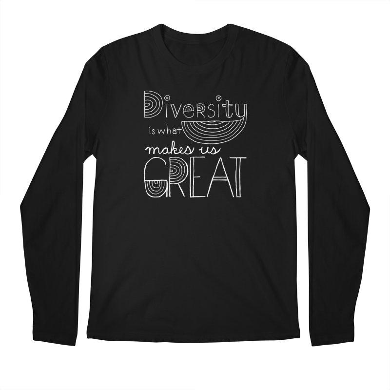 Diversity Makes Us Great - White Men's Longsleeve T-Shirt by April Marie Mai's Shop