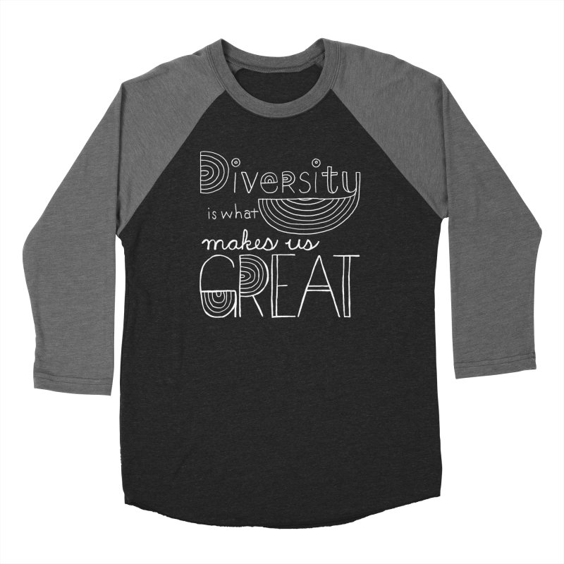 Diversity Makes Us Great - White   by April Marie Mai's Shop