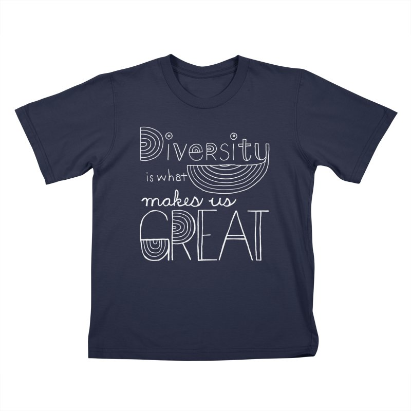 Diversity Makes Us Great - White Kids T-Shirt by April Marie Mai's Shop
