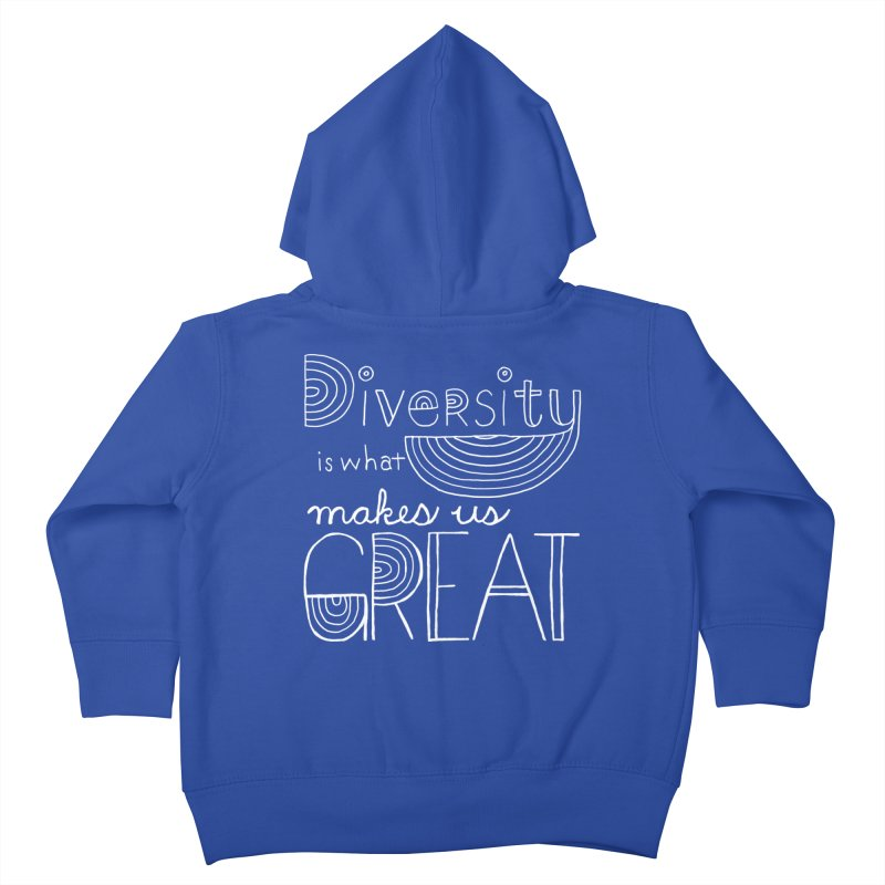 Diversity Makes Us Great - White Kids Toddler Zip-Up Hoody by April Marie Mai's Shop
