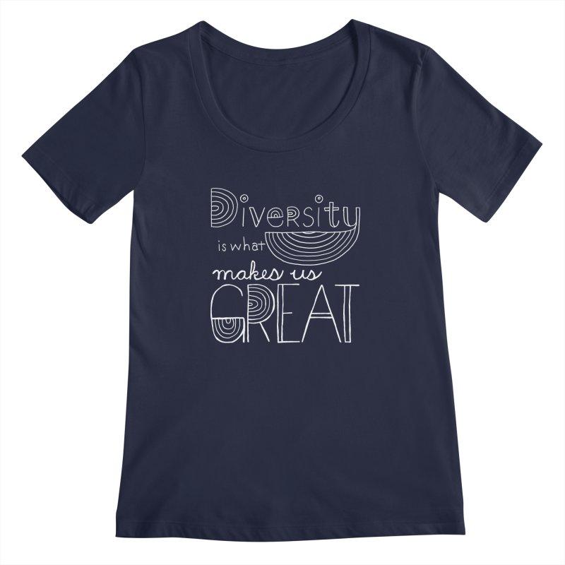 Diversity Makes Us Great - White Women's Scoopneck by April Marie Mai's Shop