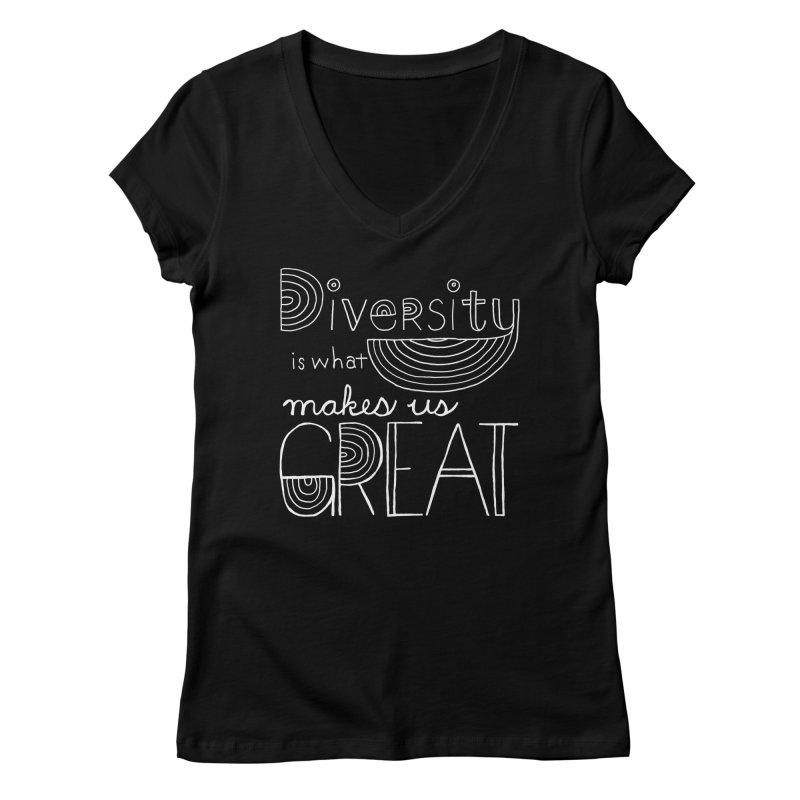 Diversity Makes Us Great - White Women's Regular V-Neck by April Marie Mai's Shop