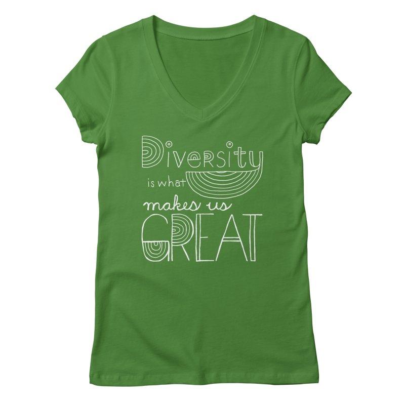 Diversity Makes Us Great - White Women's V-Neck by April Marie Mai's Shop