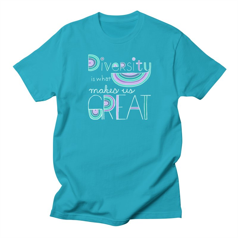 Diversity is What Makes Us Great - Teal Men's T-Shirt by April Marie Mai's Shop