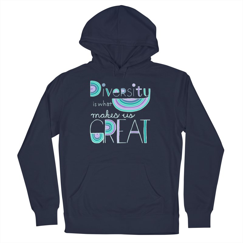 Diversity is What Makes Us Great - Teal Women's Pullover Hoody by April Marie Mai's Shop