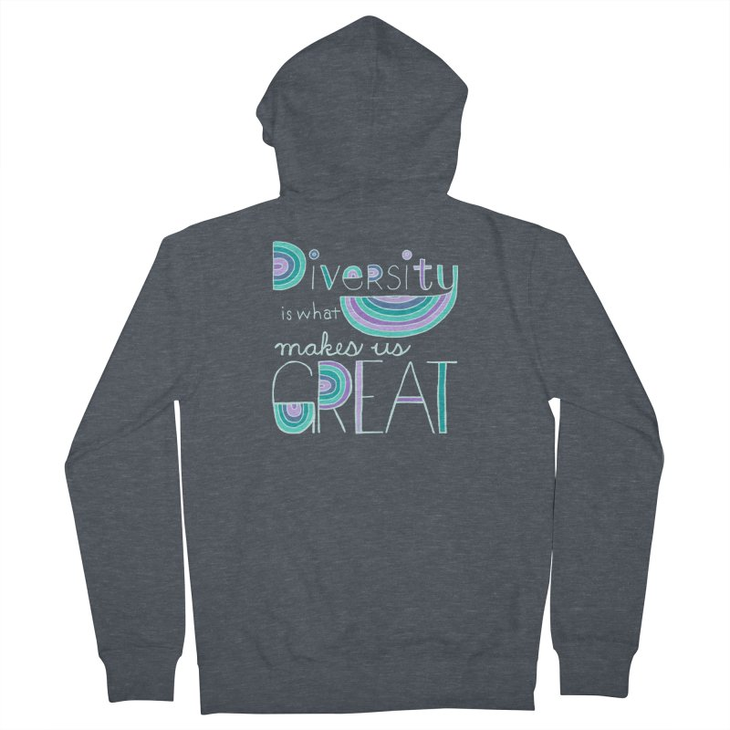 Diversity is What Makes Us Great - Teal Women's French Terry Zip-Up Hoody by April Marie Mai's Shop