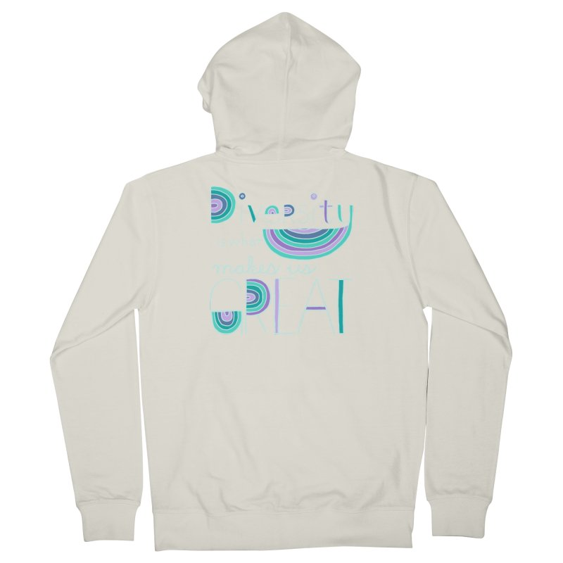 Diversity is What Makes Us Great - Teal Men's French Terry Zip-Up Hoody by April Marie Mai's Shop