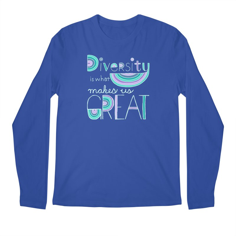 Diversity is What Makes Us Great - Teal Men's Regular Longsleeve T-Shirt by April Marie Mai's Shop