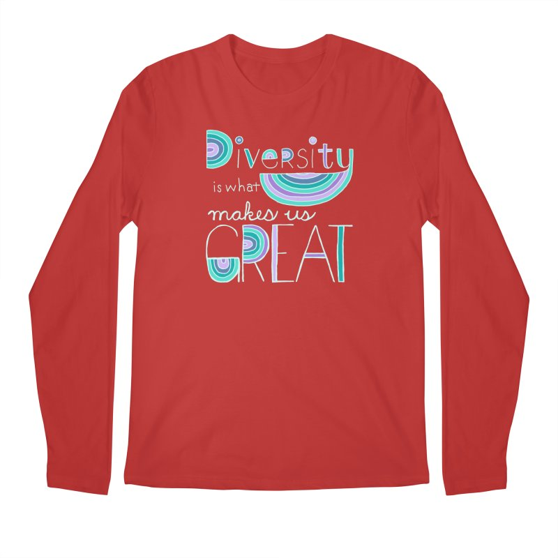 Diversity is What Makes Us Great - Teal Men's Longsleeve T-Shirt by April Marie Mai's Shop