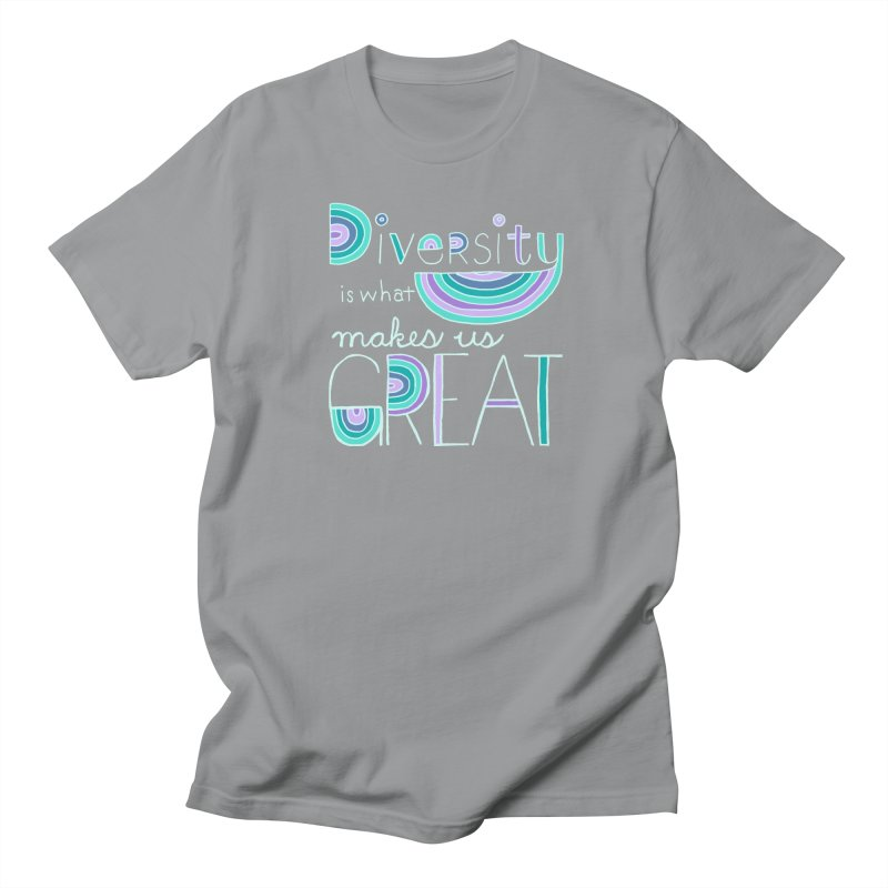 Diversity is What Makes Us Great - Teal Women's Regular Unisex T-Shirt by April Marie Mai's Shop
