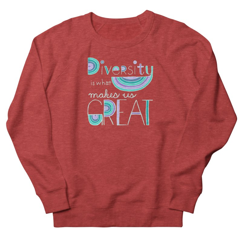 Diversity is What Makes Us Great - Teal Women's Sweatshirt by April Marie Mai's Shop