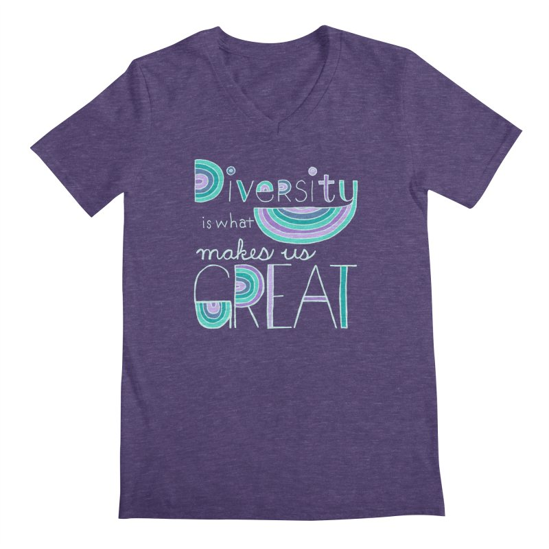 Diversity is What Makes Us Great - Teal Men's V-Neck by April Marie Mai's Shop