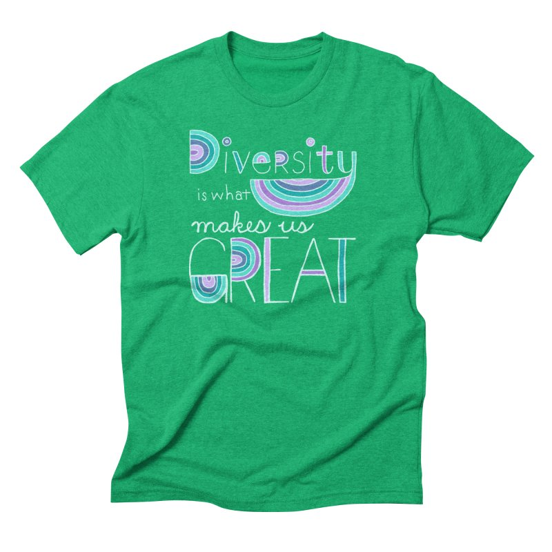 Diversity is What Makes Us Great - Teal Men's Triblend T-shirt by April Marie Mai's Shop