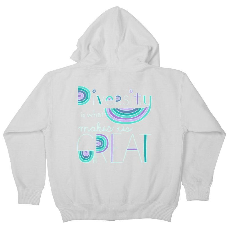 Diversity is What Makes Us Great - Teal Kids Zip-Up Hoody by April Marie Mai's Shop