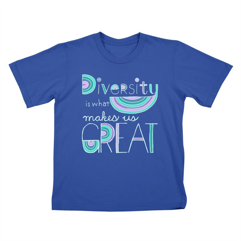 Diversity is What Makes Us Great - Teal Kids T-Shirt by April Marie Mai's Shop