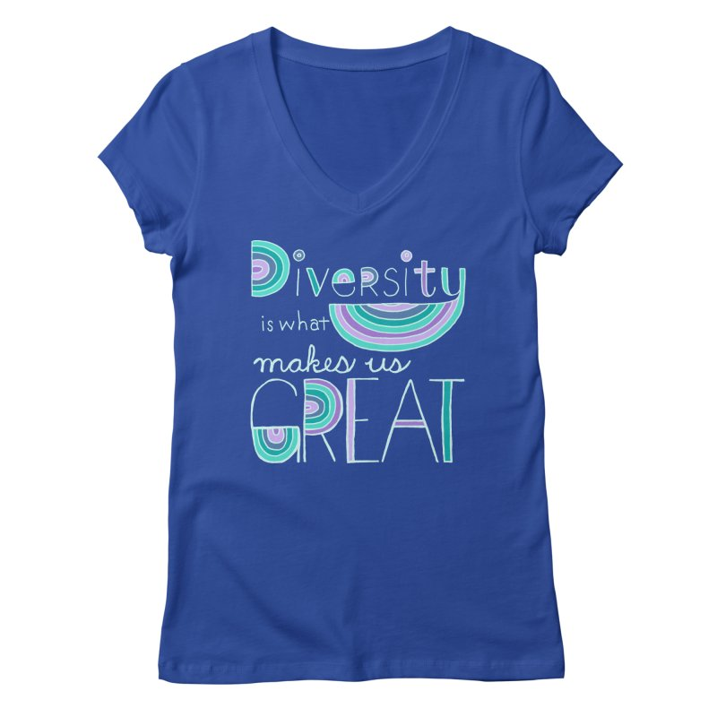 Diversity is What Makes Us Great - Teal Women's Regular V-Neck by April Marie Mai's Shop