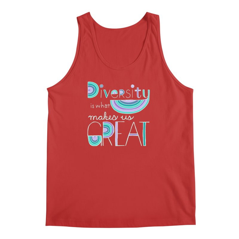 Diversity is What Makes Us Great - Teal Men's Tank by April Marie Mai's Shop